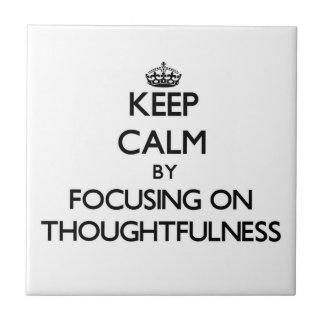 Mantenha a calma centrando-se sobre o Thoughtfulne