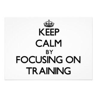 Mantenha a calma centrando-se sobre o treinamento