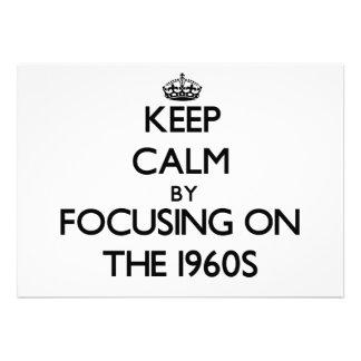 Mantenha a calma centrando-se sobre os anos 60