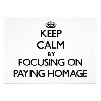 Mantenha a calma centrando-se sobre pagar a homena