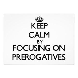 Mantenha a calma centrando-se sobre prerrogativas