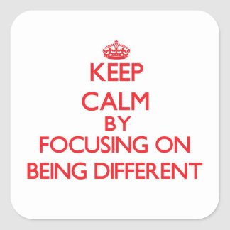 Mantenha a calma centrando-se sobre ser diferente adesivo