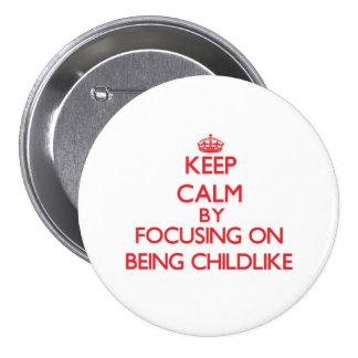 Mantenha a calma centrando-se sobre ser infantil boton