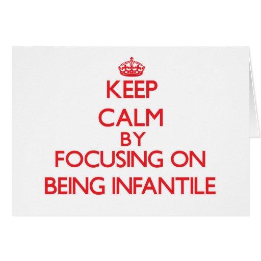 Mantenha a calma centrando-se sobre ser infantil cartão