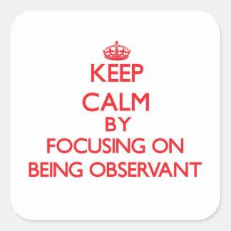 Mantenha a calma centrando-se sobre ser observador adesivo