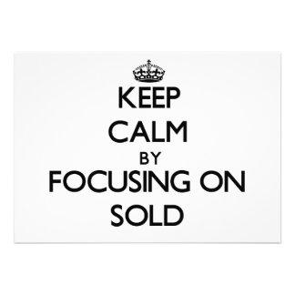Mantenha a calma centrando-se sobre Sold