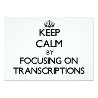 Mantenha a calma centrando-se sobre transcrições convite personalizados