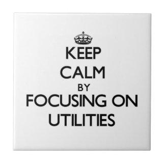 Mantenha a calma centrando-se sobre utilidades