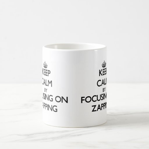 Mantenha a calma centrando-se sobre Zapping Caneca