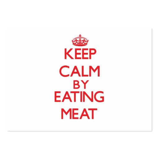 Mantenha a calma comendo a carne modelo cartões de visitas