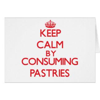 Mantenha a calma consumindo pastelarias cartão comemorativo
