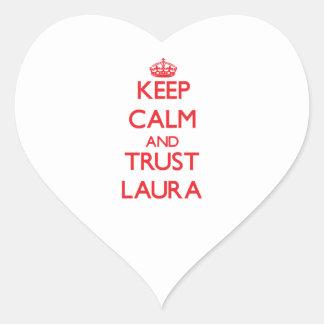 Mantenha a calma e a CONFIANÇA Laura Adesivo De Coração