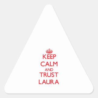 Mantenha a calma e a CONFIANÇA Laura Adesivos