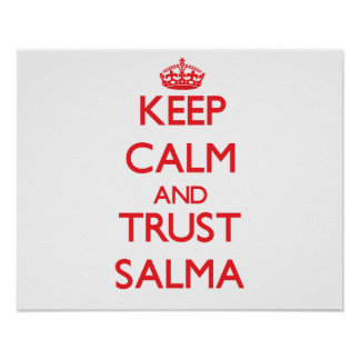 Mantenha a calma e a CONFIANÇA Salma Poster