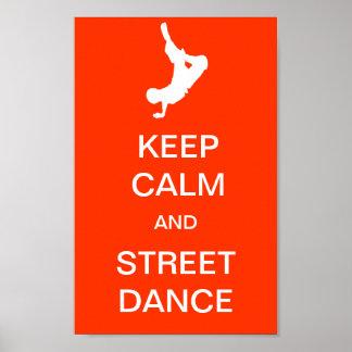Mantenha a calma e a dança da rua pôster