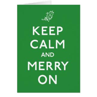 Mantenha a calma e a feliz sobre cartão comemorativo