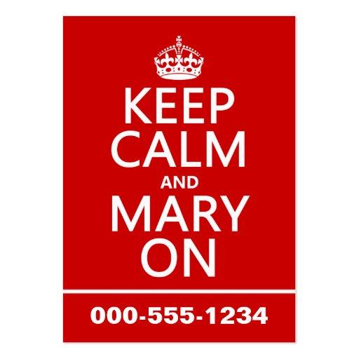 Mantenha a calma e a Mary em (a cor variável) Cartao De Visita