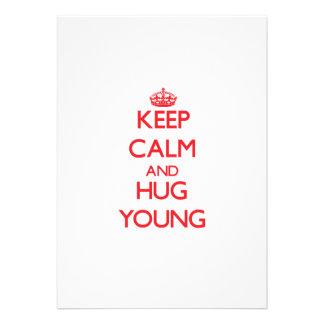 Mantenha a calma e abrace jovens convite