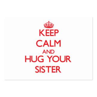 Mantenha a calma e ABRACE sua irmã Modelos Cartões De Visita