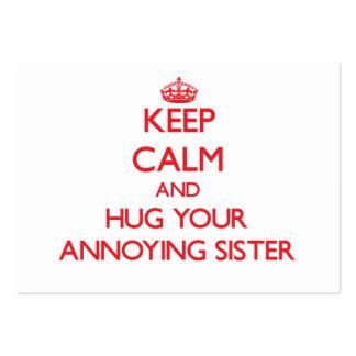 Mantenha a calma e ABRACE sua irmã irritante Modelo Cartoes De Visita