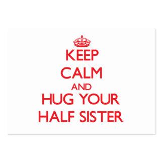 Mantenha a calma e ABRACE sua metade - irmã Cartão De Visita