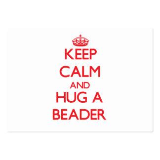 Mantenha a calma e abrace um Beader Cartoes De Visitas