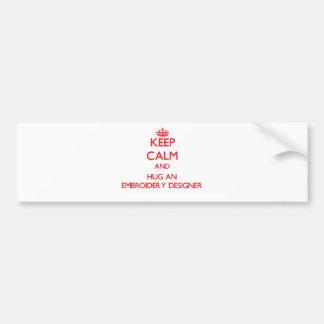 Mantenha a calma e abrace um desenhista do bordado adesivo para carro