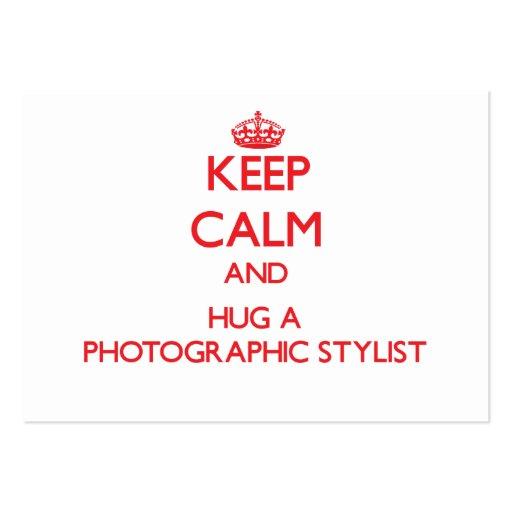 Mantenha a calma e abrace um estilista fotográfico cartão de visita