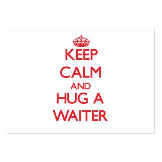 Mantenha a calma e abrace um garçom cartão de visita