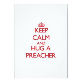 Mantenha a calma e abrace um pregador convite