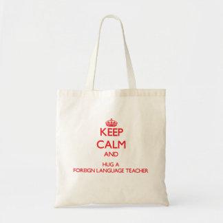Mantenha a calma e abrace um professor da língua sacola tote budget