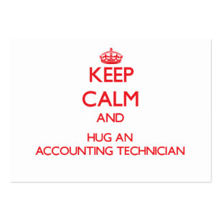 Mantenha a calma e abrace um técnico da contabilid cartão de visita grande