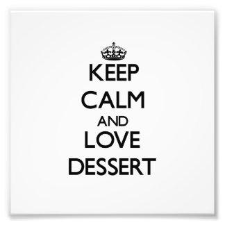 Mantenha a calma e ame a sobremesa