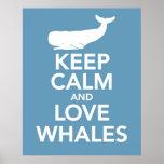 Mantenha a calma e ame baleias pôsteres