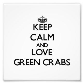 Mantenha a calma e ame caranguejos verdes