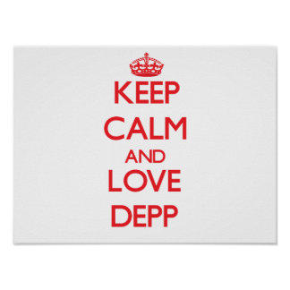 Mantenha a calma e ame Depp Pôsteres
