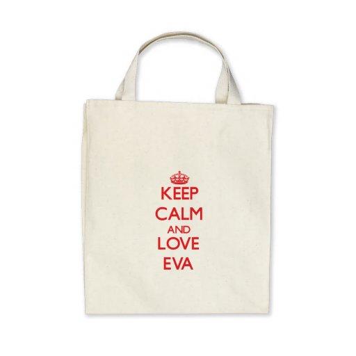 Mantenha a calma e ame Eva Bolsa