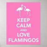 Mantenha a calma e ame flamingos posters