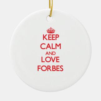 Mantenha a calma e ame Forbes Ornamento De Cerâmica Redondo