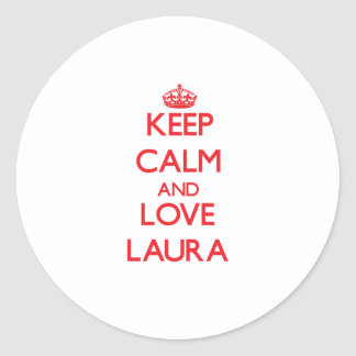 Mantenha a calma e ame Laura Adesivo Em Formato Redondo
