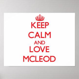 Mantenha a calma e ame Mcleod Posteres