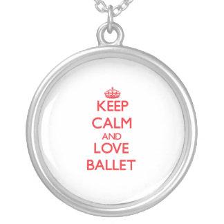 Mantenha a calma e ame o balé bijuteria