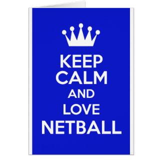 Mantenha a calma e ame o Netball Cartão Comemorativo
