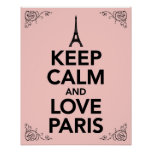 Mantenha a calma e ame Paris Posteres