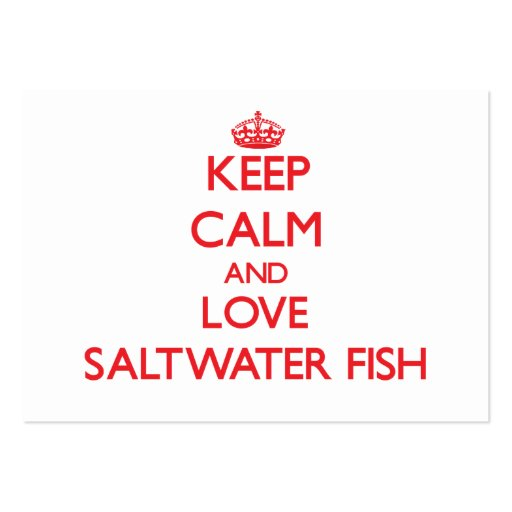 Mantenha a calma e ame peixes de água salgada modelo cartões de visitas