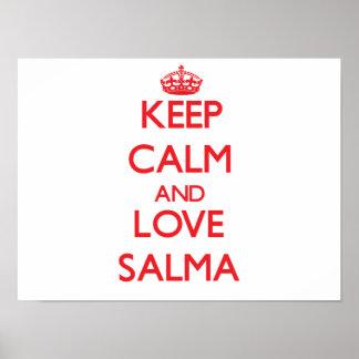 Mantenha a calma e ame Salma Impressão