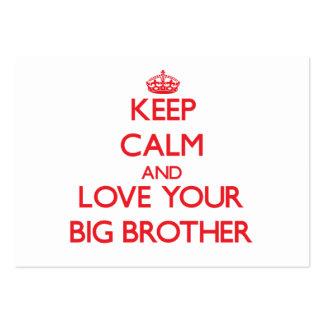 Mantenha a calma e ame seu big brother cartões de visita
