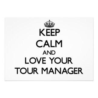 Mantenha a calma e ame seu gerente da excursão