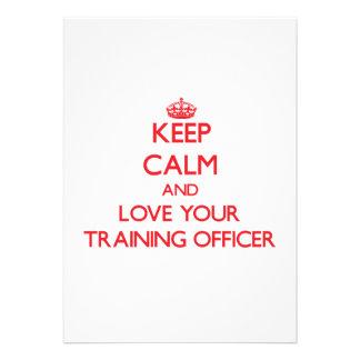 Mantenha a calma e ame seu oficial do treinamento