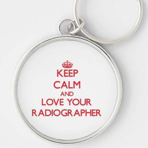Mantenha a calma e ame seu técnico de radiologia chaveiro